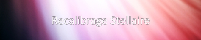 recalibrage stellaire