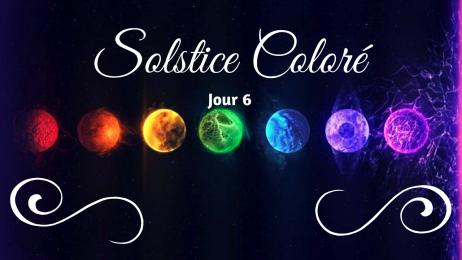 Solstice jour 6